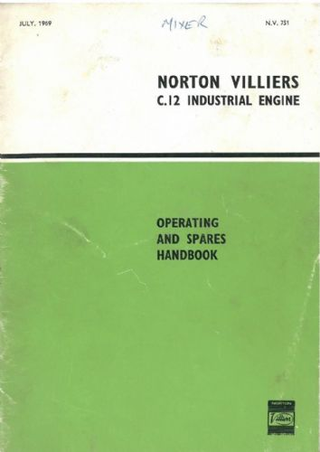 Norton Villiers C.12 C12 Industrial Engine Operators Manual with Parts List